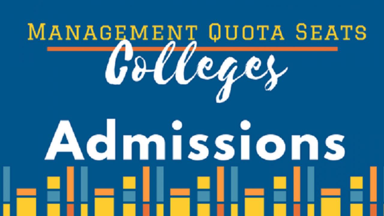 Engineering, Medical, MBA Management Quota Admission Procedure