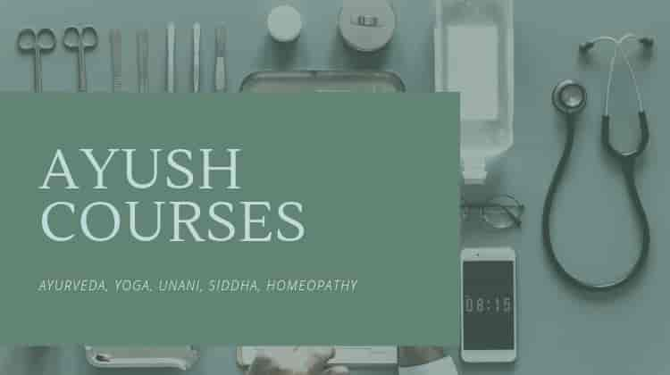 Ayush Medical Courses after class 12th Biology