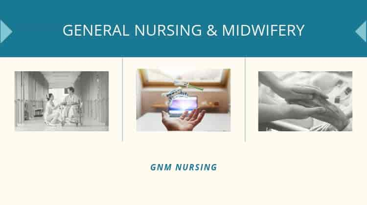 General Nursing & Midwifery Course after class 12th science